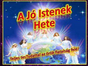 A Jó Istenek Hete